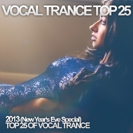 Vocal Trance Top 50 2013 (New Year'...